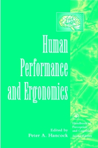 Human Performance and Ergonomics - 1st Edition - ISBN: 9780123227355, 9780080534213