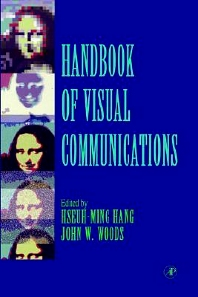 Handbook of Visual Communications, 1st Edition,Hseuh-Ming Hang,John Woods,ISBN9780123230508