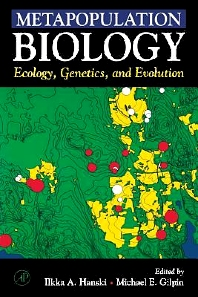 Metapopulation Biology, 1st Edition,Ilkka Hanski,Michael Gilpin,ISBN9780123234469