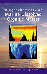 Cover image for Biogeochemistry of Marine Dissolved Organic Matter