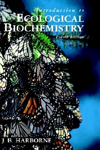 Introduction to Ecological Biochemistry, 4th Edition,J. Harborne,ISBN9780123246868