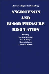 Angiotensin and Blood Pressure Regulation - 1st Edition - ISBN: 9780123247902, 9780323159111