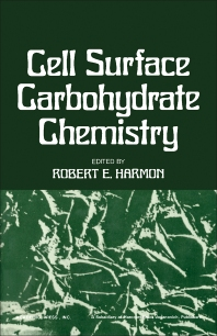 Cell Surface Carbohydrate Chemistry - 1st Edition - ISBN: 9780123261502, 9781483273396