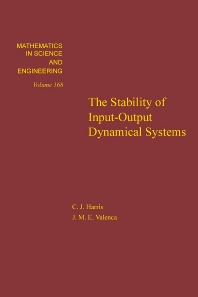 Cover image for The Stability of Input-Output Dynamical Systems