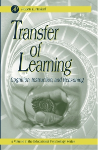 Transfer of Learning, 1st Edition,Robert Haskell,ISBN9780123305954
