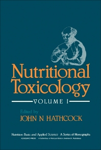 Nutritional Toxicology V1 - 1st Edition - ISBN: 9780123326010, 9780323146937