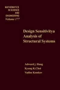 Design Sensitivity Analysis of Structural Systems - 1st Edition - ISBN: 9780123329202, 9780080960005
