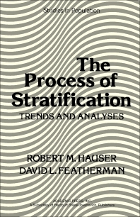 The Process of Stratification - 1st Edition - ISBN: 9780123330505, 9781483263250