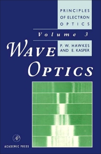 Principles of Electron Optics - 3rd Edition - ISBN: 9780123333544, 9780080984162