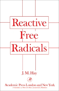 Reactive Free Radicals  - 1st Edition - ISBN: 9780123335500, 9780323160834