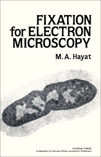Fixation for Electron Microscopy - 1st Edition - ISBN: 9780123339201, 9780323147293