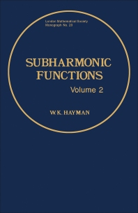 Subharmonic Functions - 1st Edition - ISBN: 9780123348029, 9781483296180