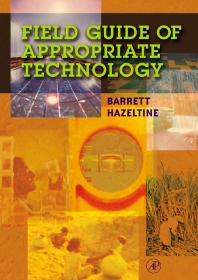 Field Guide to Appropriate Technology - 1st Edition - ISBN: 9780123351852, 9780080469805