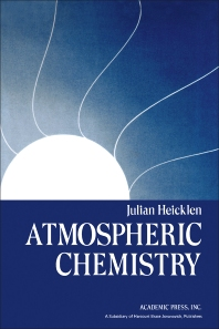 Atmospheric Chemistry - 1st Edition - ISBN: 9780123367402, 9780323151108