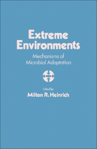 Extreme Environments - 1st Edition - ISBN: 9780123378507, 9781483271637
