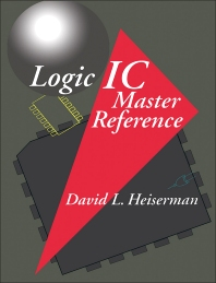 Logic IC Master Reference - 1st Edition - ISBN: 9780123380500, 9780323142786