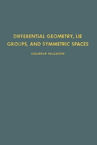 Cover image for Differential Geometry, Lie Groups, and Symmetric Spaces