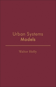Urban Systems Models - 1st Edition - ISBN: 9780123394507, 9781483261195