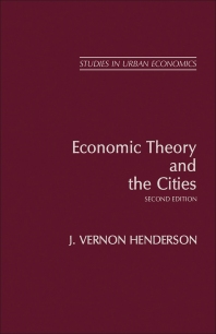Economic Theory and the Cities - 2nd Edition - ISBN: 9780123403520, 9781483294889