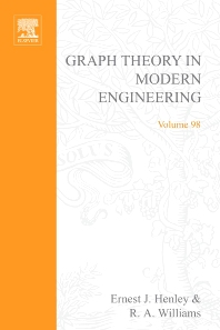 Graph Theory in Modern Engineering: Computer Aided Design, Control, Optimization, Reliability Analysis - 1st Edition - ISBN: 9780123408501, 9780080956077