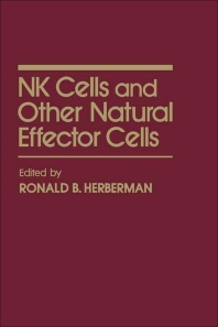 NK Cells and Other Natural Effector Cells - 1st Edition - ISBN: 9780123413604, 9780323139717