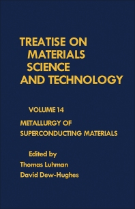 Metallurgy of Superconducting Materials - 1st Edition - ISBN: 9780123418142, 9781483218236