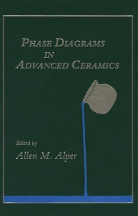 Cover image for Phase Diagrams in Advanced Ceramics