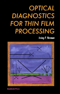 Cover image for Optical Diagnostics for Thin Film Processing