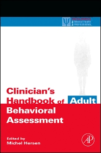 Clinician's Handbook of Adult Behavioral Assessment, 1st Edition,Michel Hersen,ISBN9780123430137