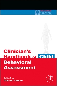 Clinician's Handbook of Child Behavioral Assessment, 1st Edition,Michel Hersen,ISBN9780123430144