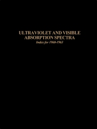 Ultraviolet and Visible Absorption Spectra 2e - 1st Edition - ISBN: 9780123432735, 9780323159203