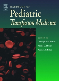 Handbook of Pediatric Transfusion Medicine - 1st Edition - ISBN: 9780123487766, 9780080491431
