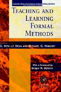 Teaching and Learning Formal Methods, 1st Edition,C. Dean,Michael Hinchey,ISBN9780123490407