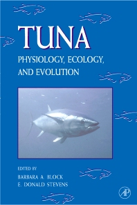 Fish Physiology: Tuna: Physiology, Ecology, and Evolution