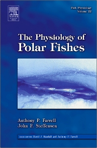 Fish Physiology: The Physiology of Polar Fishes, 1st Edition,Anthony Farrell,John Steffensen,ISBN9780123504463