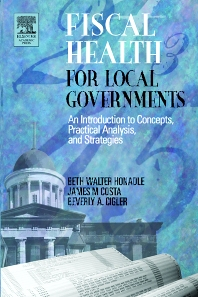 Fiscal Health for Local Governments - 1st Edition - ISBN: 9780123547514, 9780080472782