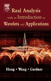 Cover image for Real Analysis with an Introduction to Wavelets and Applications