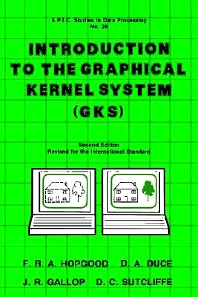Introduction to the Graphical Kernal System (GKS), 2nd Edition,UNKNOWN AUTHOR,ISBN9780123555717