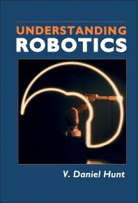 Understanding Robotics - 1st Edition - ISBN: 9780123617750, 9780323156813