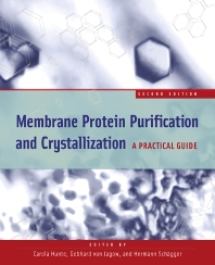 Cover image for Membrane Protein Purification and Crystallization