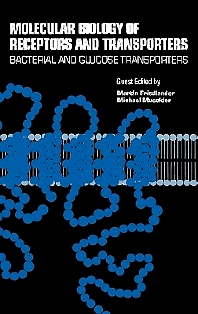 Cover image for Molecular Biology of Receptors and Transporters: Bacterial and Glucose Transporters