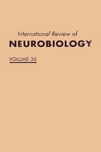 International Review of Neurobiology - 1st Edition - ISBN: 9780123668363, 9780080857701