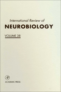 International Review of Neurobiology - 1st Edition - ISBN: 9780123668387, 9780080857725