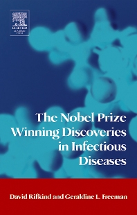 The Nobel Prize Winning Discoveries in Infectious Diseases, 1st Edition,David Rifkind,Geraldine Freeman,ISBN9780123693532
