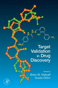 Target Validation in Drug Discovery, 1st Edition,Brian Metcalf,Susan Dillon,ISBN9780123693938