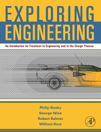 Exploring Engineering - 1st Edition - ISBN: 9780123694058, 9780080547183