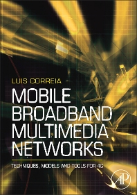 Mobile Broadband Multimedia Networks, 1st Edition,Luis M. Correia,ISBN9780123694225