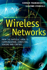Wireless Networks, 1st Edition,Giorgio Franceschetti,Sabatino Stornelli,ISBN9780123694263