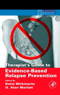 Cover image for Therapist's Guide to Evidence-Based Relapse Prevention