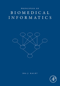 Cover image for Principles of Biomedical Informatics